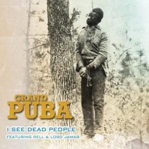"""Grand Puba """"I See Dead People"""""""